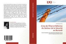 Bookcover of Crise de l'État et Réforme du Secteur de la Sécurité au Burundi