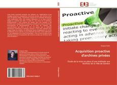 Portada del libro de Acquisition proactive d'archives privées
