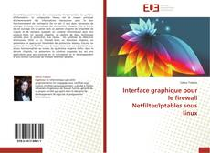 Couverture de Interface graphique pour le firewall Netfilter/Iptables sous linux