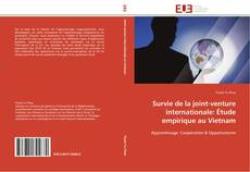 Bookcover of Survie de la joint-venture internationale: Étude empirique au Vietnam