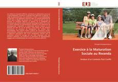 Couverture de Exercice à la Maturation Sociale au Rwanda