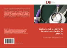 Bookcover of Secteur privé moderne de la santé dans la ville de Cotonou