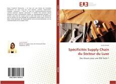 Bookcover of Spécificités Supply Chain du Secteur du Luxe