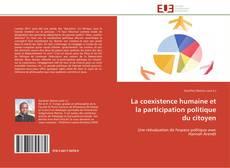 Couverture de La coexistence humaine et la participation politique du citoyen
