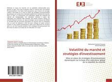 Buchcover von Volatilité du marché et stratégies d'investissement