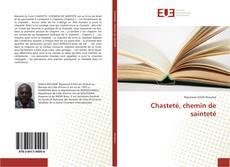 Обложка Chasteté, chemin de sainteté