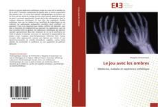 Bookcover of Le jeu avec les ombres