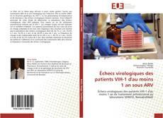 Buchcover von Échecs virologiques des patients VIH-1 d'au moins 1 an sous ARV