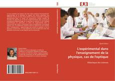 Capa do livro de L'expérimental dans l'enseignement de la physique, cas de l'optique