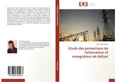Buchcover von Etude des protections de l'alternateur et enregistreur de défaut