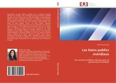 Capa do livro de Les biens publics mondiaux