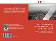 Borítókép a  De la protection du travailleur comme objet du droit du travail - hoz