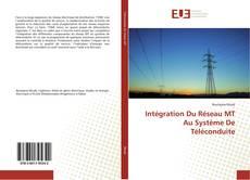 Bookcover of Intégration Du Réseau MT Au Système De Téléconduite