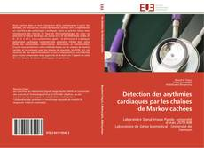 Couverture de Détection des arythmies cardiaques par les chaînes de Markov cachées