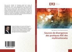Bookcover of Sources de divergences des pratiques RSE des multinationales