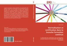 Capa do livro de Normalisation et certification dans la branche formation continue