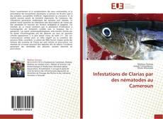 Bookcover of Infestations de Clarias par des nématodes au Cameroun