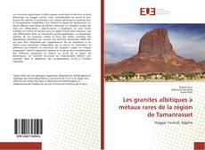 Les granites albitiques à métaux rares de la région de Tamanrasset的封面