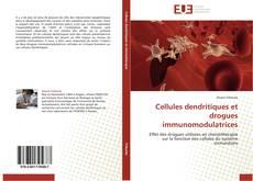 Cellules dendritiques et drogues immunomodulatrices kitap kapağı