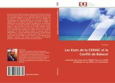 Обложка Les Etats de la CEMAC et le Conflit de Bakassi