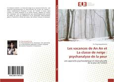 Capa do livro de Les vacances de An An et La classe de neige : psychanalyse de la peur