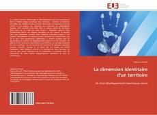 Couverture de La dimension identitaire d'un territoire