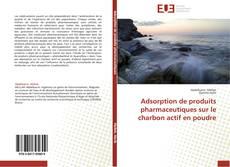 Portada del libro de Adsorption de produits pharmaceutiques sur le charbon actif en poudre