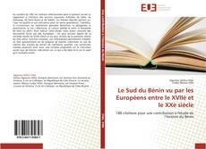 Buchcover von Le Sud du Bénin vu par les Européens entre le XVIIè et le XXè siècle