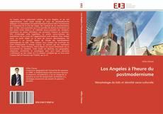 Bookcover of Los Angeles à l'heure du postmodernisme