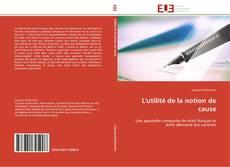 Bookcover of L'utilité de la notion de cause