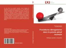 Buchcover von Procédures dérogatoires dans le procès pénal roumain