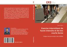 Couverture de Exercise intermittent de haute intensite et de tres courte duree