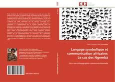 Bookcover of Langage symbolique et communication africaine: Le cas des Ngembà