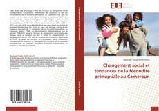 Portada del libro de Changement social et tendances de la fécondité prénuptiale au Cameroun