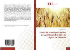 Diversité et comportement de variétés de blé dans la région de Tlemcen的封面