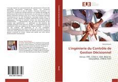 Bookcover of L'ingénierie du Contrôle de Gestion Décisionnel