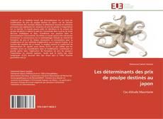 Buchcover von Les déterminants des prix de poulpe destinés au japon