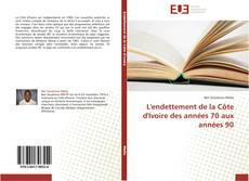 Bookcover of L'endettement de la Côte d'Ivoire des années 70 aux années 90