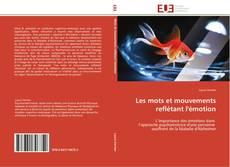 Portada del libro de Les mots  et mouvements  reflétant l'émotion