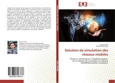 Couverture de Solution de simulation des réseaux mobiles