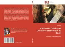 Couverture de Commerce Extérieur et Croissance Economique au Bénin