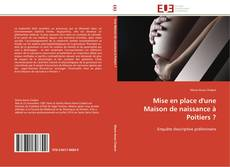 Обложка Mise en place d'une Maison de naissance à Poitiers ?