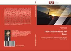 Copertina di Fabrication directe par laser
