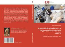 Etude bibliographique de l'hypertension artérielle canine的封面