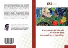 Обложка L'apport des TIC dans la médiation de la conservation-restauration