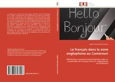 Portada del libro de Le français dans la zone anglophone au Cameroun