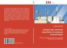 Portada del libro de Analyse des antennes imprimées en anneaux concentriques