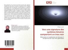 Bookcover of Vers une signature des systèmes binaires comportant un trou noir