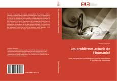 Capa do livro de Les problèmes actuels de l'humanité