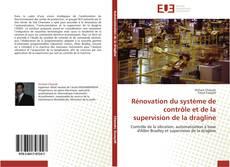 Portada del libro de Rénovation du système de contrôle et de la supervision de la dragline